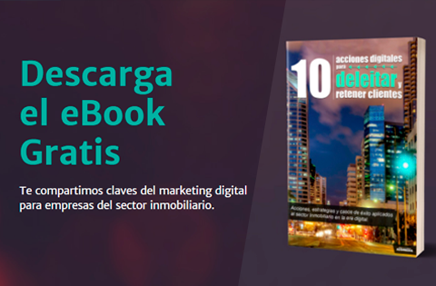 """e-book """"10 maneras de fidelizar al cliente en la industria inmobiliaria"""""""