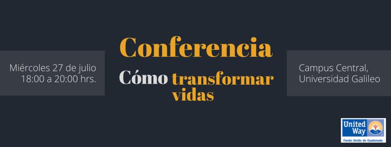 """Imagen: Conferencia: Cómo transformar vidas"""""""