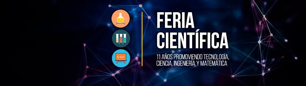Imagen: Feria Científica, 11 años promoviendo Tecnología, Ciencia, Ingeniería