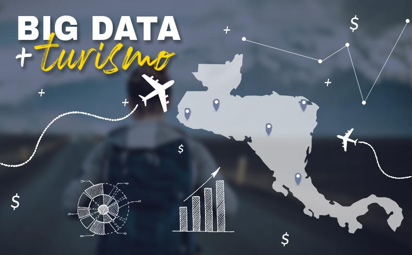 Big Data una estrategia de crecimiento para modelos de negocio en turismo