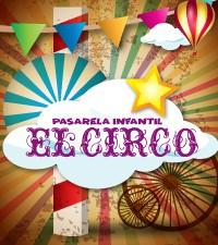 Imagen: Pasarela Infantil el Circo un destello de talento y profesionalismo
