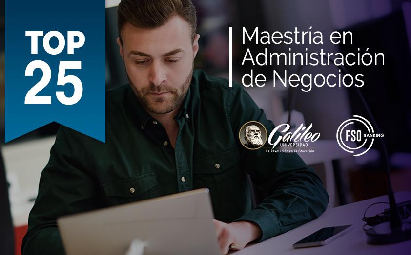 La Maestría de Administración de Negocios de FACTI es parte del top 25 del Ranking FSO 2019 de MBAs online por tercer año consecutivo