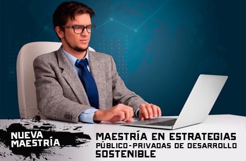 Maestría en Estrategias Público-Privadas de Desarrollo Sostenible