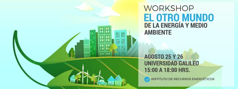 """Imagen: Workshop """"El otro mundo de la energía y medio ambiente"""""""