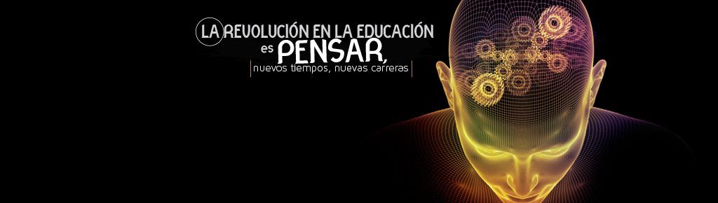 La revolución en la educación es pensar