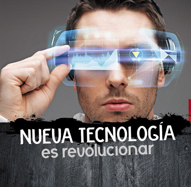 Nueva tecnología es revolucionar