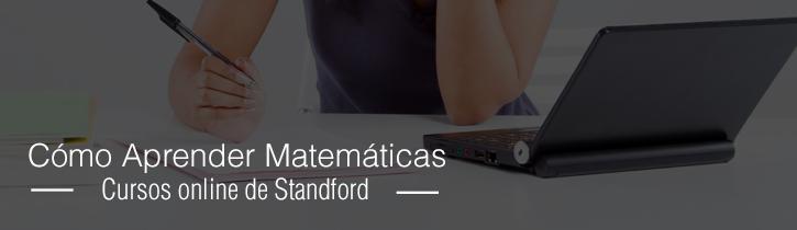 Imagen: Cursos online de Standford: Cómo Aprender Matemáticas