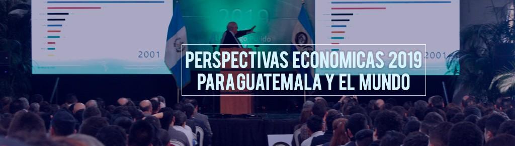 Imagen: Perspectivas Económicas 2019 Para Guatemala y el Mundo